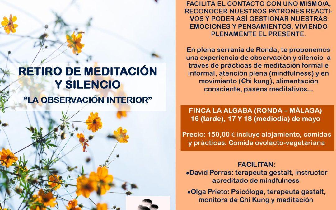 RETIRO MEDITACIÓN Y SILENCIO: LA OBSERVACIÓN INTERIOR